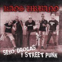 kaos_urbano_drogas_sexo_y_streetpunk