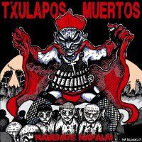txulapos_muertos_habemus napalm