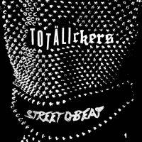 totÄlickers 'street d-beat'