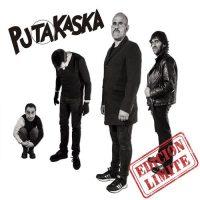 PUTAKASKA EDICION LIMITE+