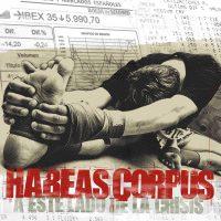 habeas corpus_ a este lado de la crisis lp
