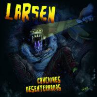 larsen_canciones desenterradas