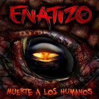 ENATIZO_MUERTE_A_LOS_HUMANOS_2015