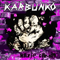 KARBUNKO 'HAZTE CAMINO' 2009