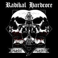Radikal Hardcore 'mundo muerto'