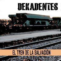 dekadentes_el tren de la salvacion