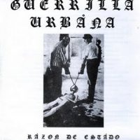 guerrilla urbana razon de estado