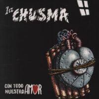 LA_CHUSMA_con todo nuestro amor LP